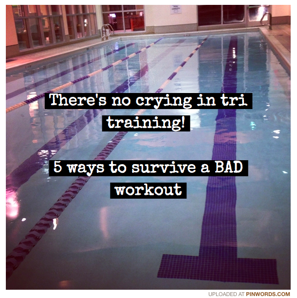 There's no crying in tri training